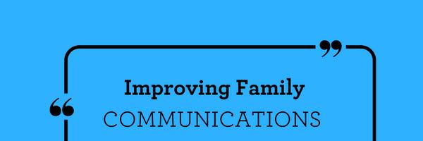 improvingfamilycommunciations
